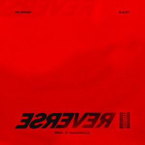 Reverse (Ft. G-Eazy) cover art