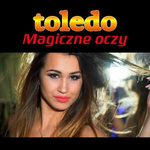 Magiczne Oczy by Toledo