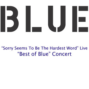 Sorry Seems To Be The Hardest Word (Live)