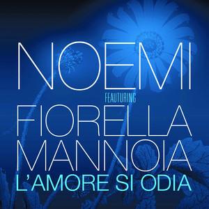 L'amore si odia (feat. Fiorella Mannoia)
