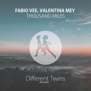 Thousand Miles by Fabio Vee, Valentina Mey