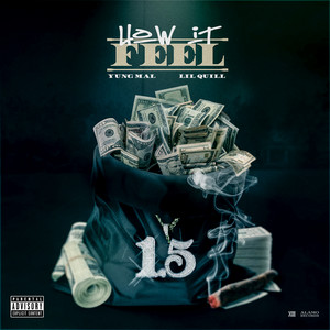 How It Feel (feat. Lil Quill)