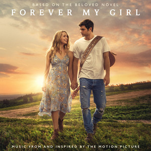 Forever My Girl (Music From And Inspired By The Motion Picture) album