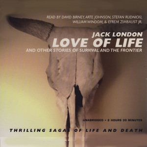 Love of Life - And Other Stories of Survival and The Frontier