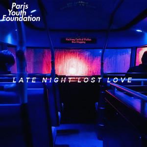 Late Night Lost Love