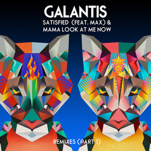 Satisfied (feat. MAX) / Mama Look At Me Now [Remixes Part 1] Albümü