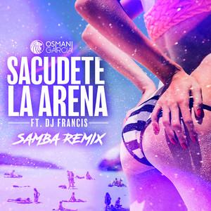 Sacúdete la Arena - DJ Francis Samba Remix cover art