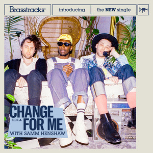 Change For Me (With Samm Henshaw)