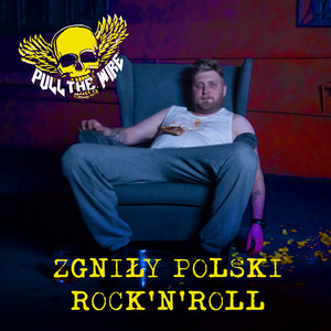 Zgniły polski rock'n'roll
