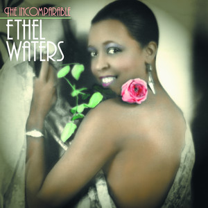 The Incomparable Ethel Waters album