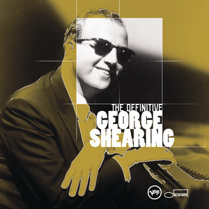 The Definitive George Shearing album