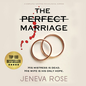 The Perfect Marriage - a completely gripping psychological suspense (Unabridged) Audiobook