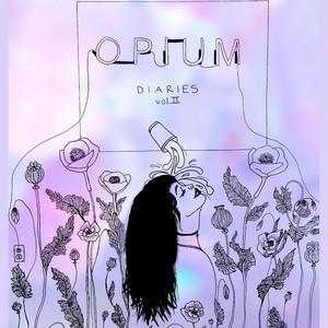 The Opium Diaries, Vol. 2