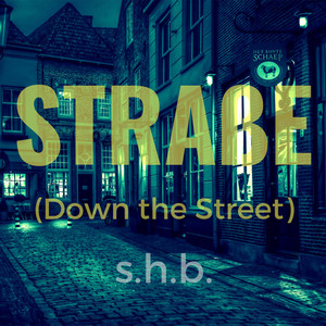 Straße (Down the Street) cover art