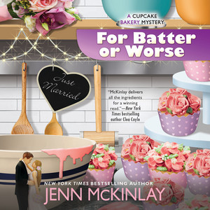For Batter or Worse - Cupcake Bakery Mystery, Book 13 (Unabridged)