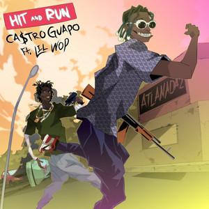Hit & Run (feat. Lil Wop)