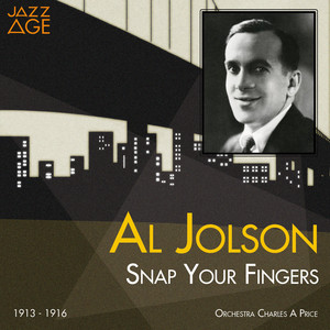Snap Your Fingers (1913 - 1916) album