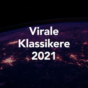 Virale Klassikere 2021