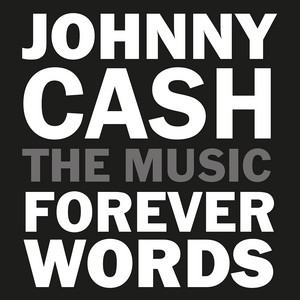Johnny Cash: Forever Words album