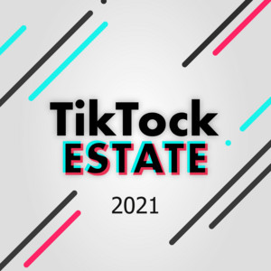 Tik Tock Estate 2021