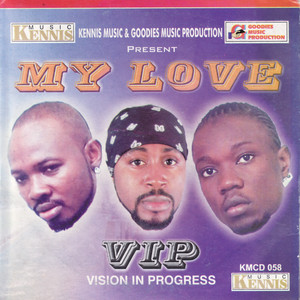 My Love by VIP, 2Face