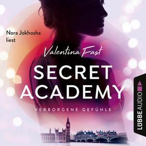 Verborgene Gefühle - Secret Academy, Teil 1 (Ungekürzt) Audiobook