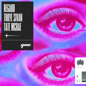 Regard, Troye Sivan, Tate McRae - You
