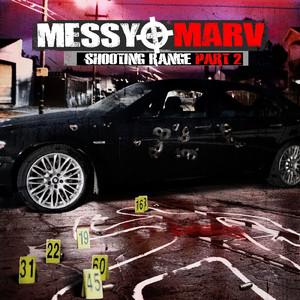 Messy Marv - Shooting Range Part 2