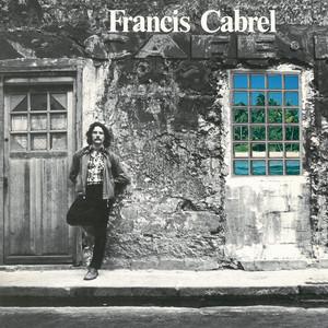 Les murs de poussière  - Francis Cabrel