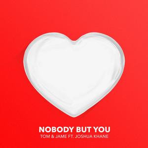 Nobody but You (feat. Joshua Khane)