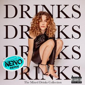 Drinks (NERVO Extended Remix)