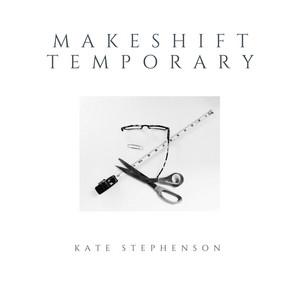 Makeshift Temporary
