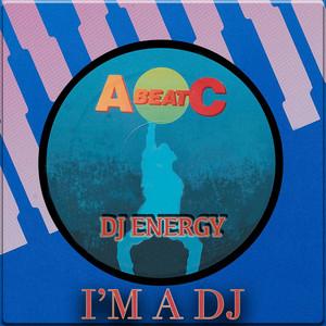"I'M A DEE JAY (Original ABEATC 12"" master)"