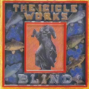 High Time by The Icicle Works