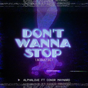 Don't Wanna Stop (Acoustic) (feat. Conor Maynard)