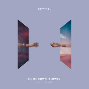 Tie Me Down (feat. Elley Duhé) [Slowed]