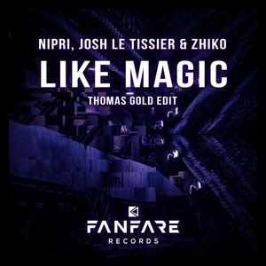 Like Magic (Thomas Gold Edit)