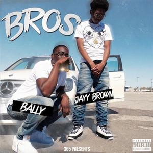 Bros (feat. Bally)
