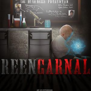 Los De La Nazza Presentan ReenCarnal