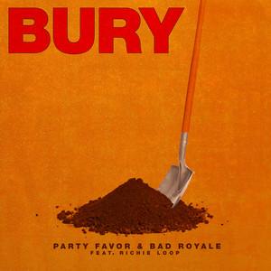 BURY (feat. Richie Loop)