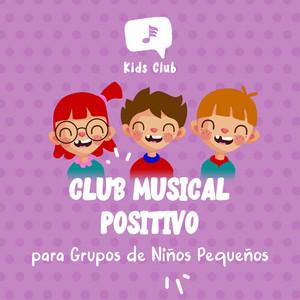 Club Musical Positivo para Grupos de Niños Pequeños