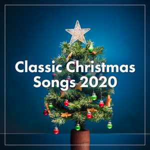 Classic Christmas Songs 2020