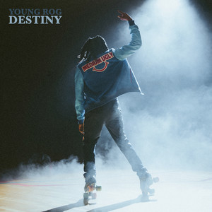 Destiny by Young Rog
