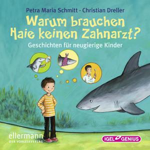 Warum brauchen Haie keinen Zahnarzt? (Geschichten zu den lustigsten Redensarten) Audiobook