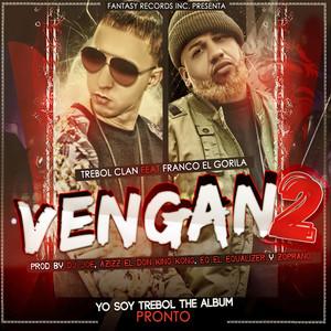 Vengan 2 (feat. Franco el Gorila) - Single