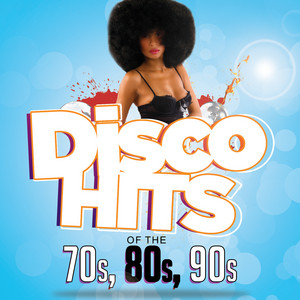 Disco Hits of The '70s, '80s & '90s - Gloria Gaynor