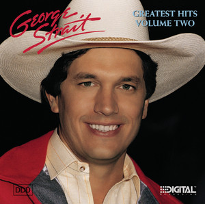 George Strait's Greatest Hits, Volume Two - George Strait