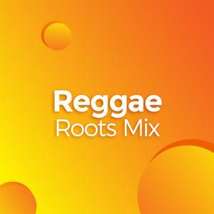 Reggae Roots Mix