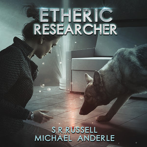 Etheric Researcher - Etheric Adventures: Anne and Jinx - A Kurtherian Gambit Series, Book 2 (Unabridged) Audiobook