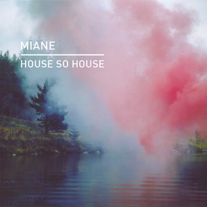 House so House by Miane